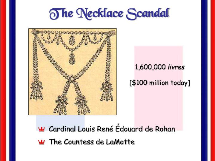 The Necklace Scandal