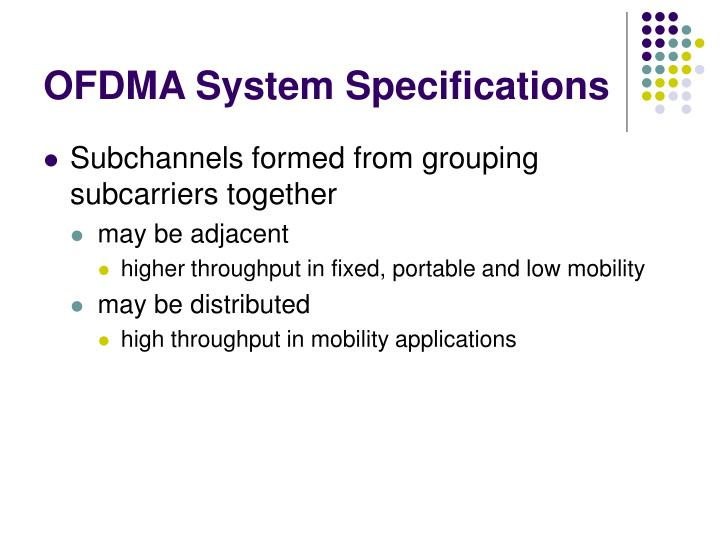OFDMA System Specifications