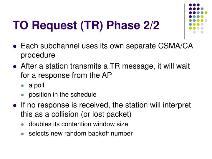 TO Request (TR) Phase 2/2