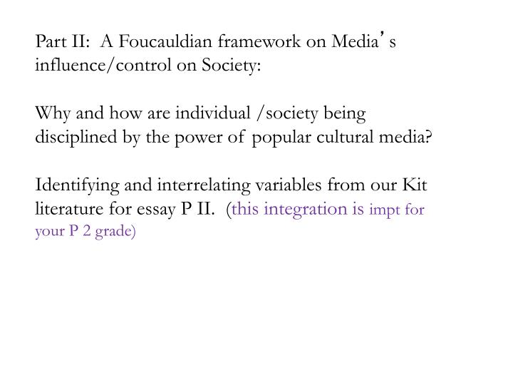 Part II:  A Foucauldian framework on Media