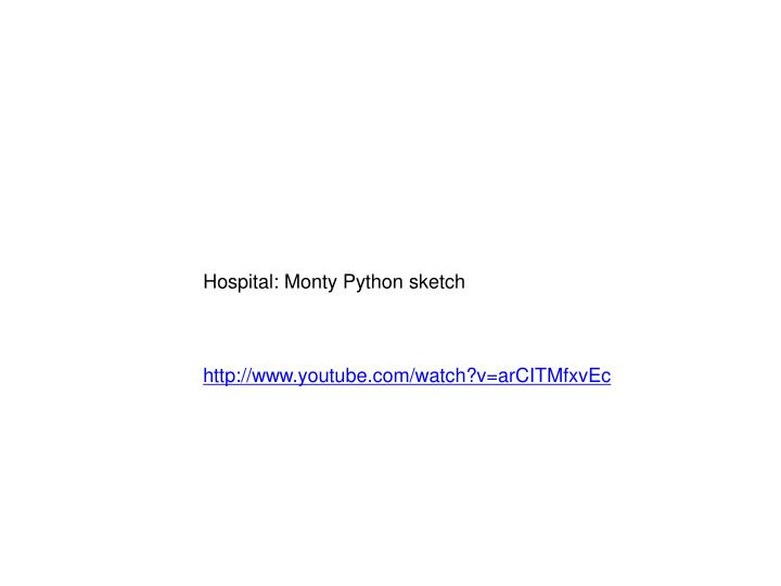 Hospital: Monty Python sketch