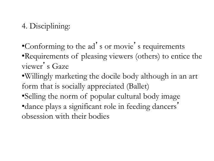 4. Disciplining: