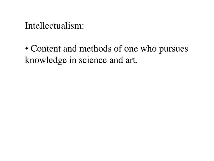 Intellectualism: