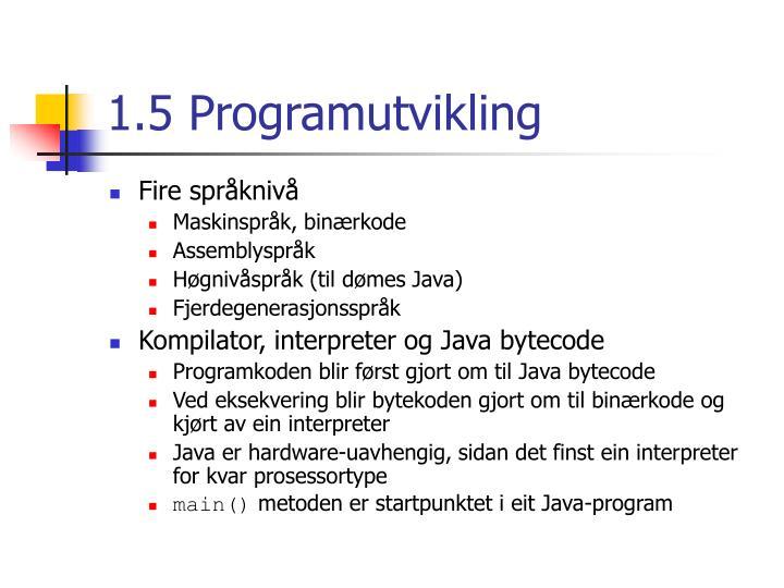 1.5 Programutvikling