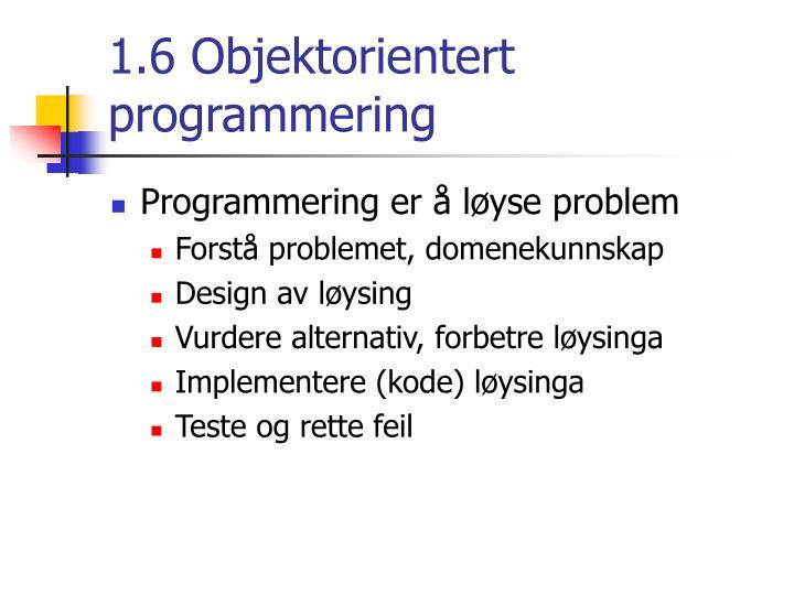 1.6 Objektorientert programmering
