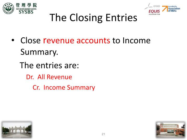 The Closing Entries