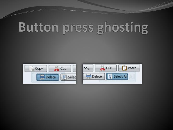 Button press ghosting
