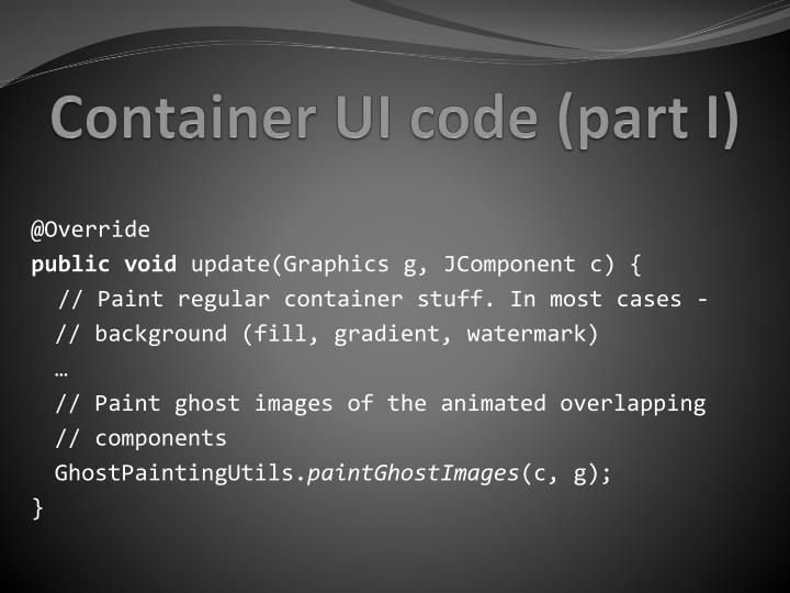 Container UI code (part I)