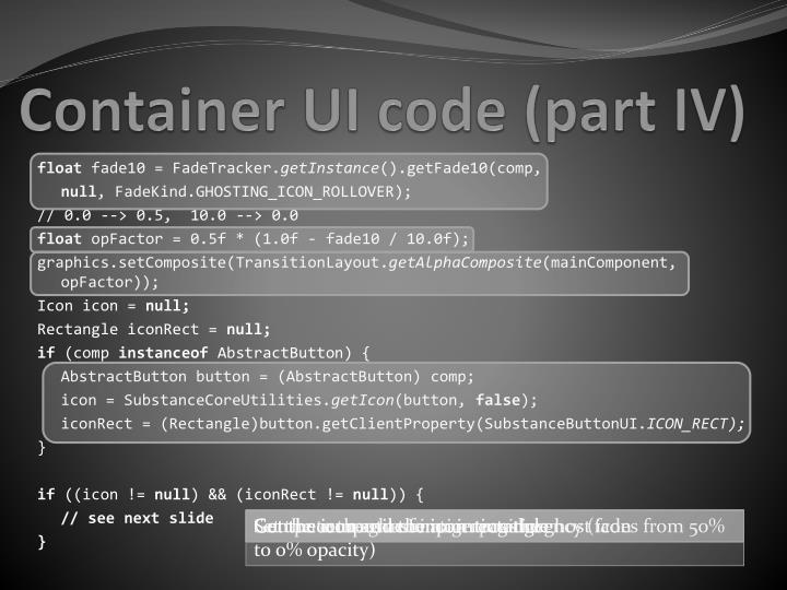 Container UI code (part IV)