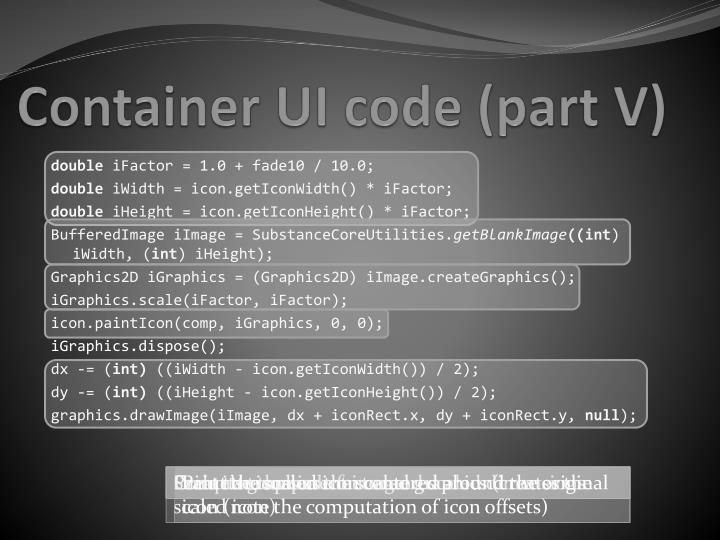 Container UI code (part V)