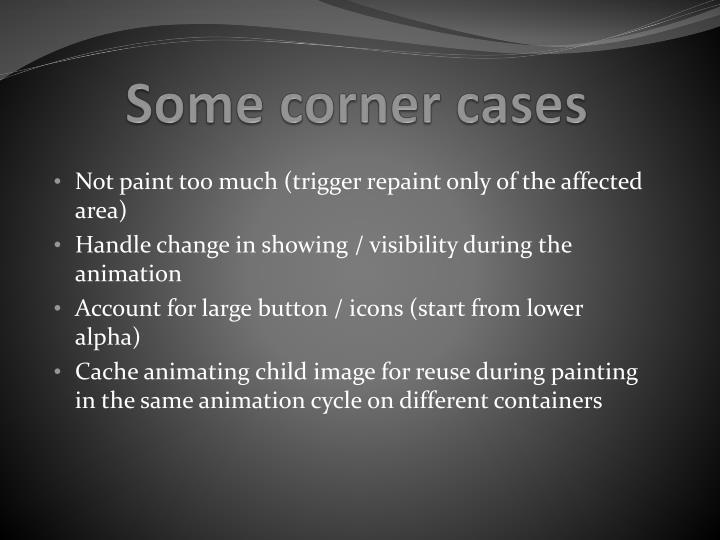 Some corner cases