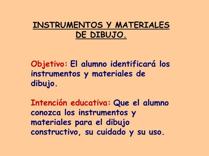 INSTRUMENTOS Y MATERIALES DE DIBUJO.