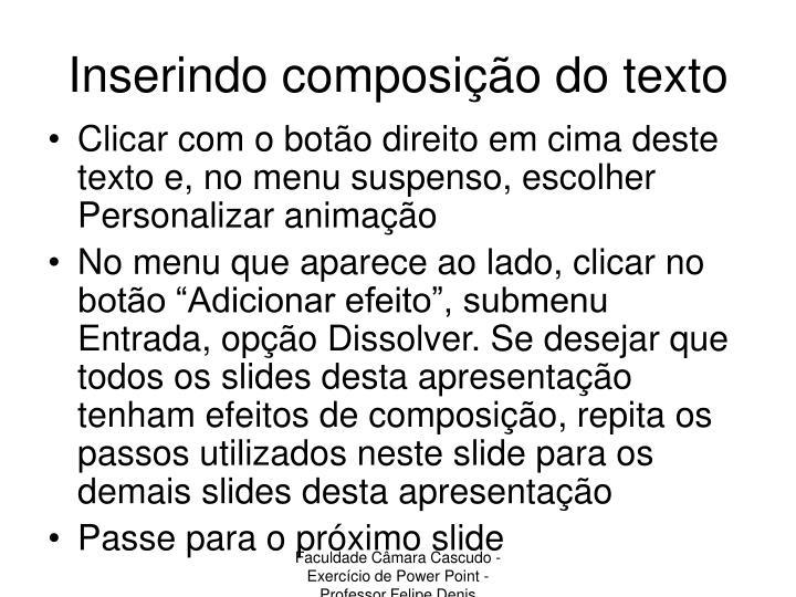 Inserindo composição do texto