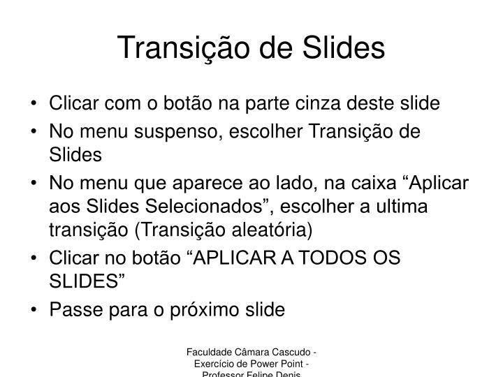 Transição de Slides