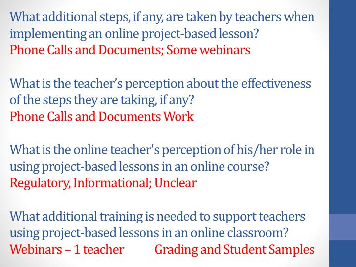 What additional steps, if any, are taken by teachers when implementing an online project-based lesson?