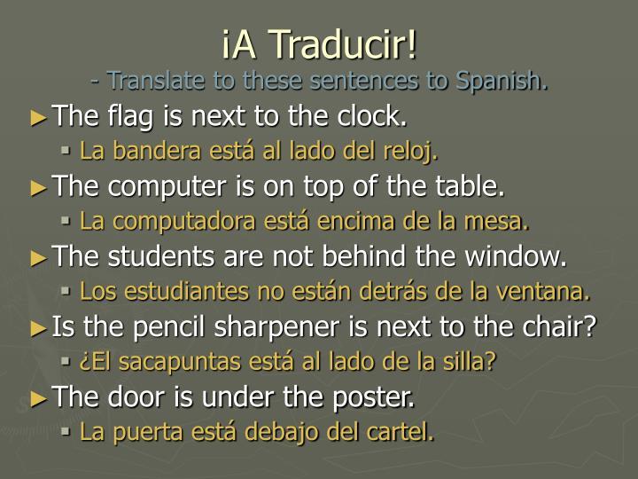 ¡A Traducir!