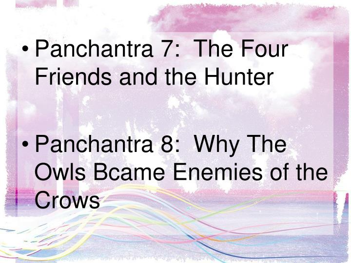 Panchantra 7:  The Four Friends and the