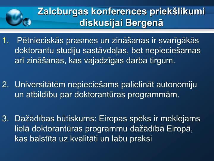 Zalcburgas konferences priekšlikumi diskusijai Bergenā