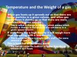 temperature and the weight of a gas