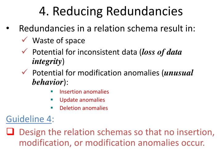 4. Reducing Redundancies