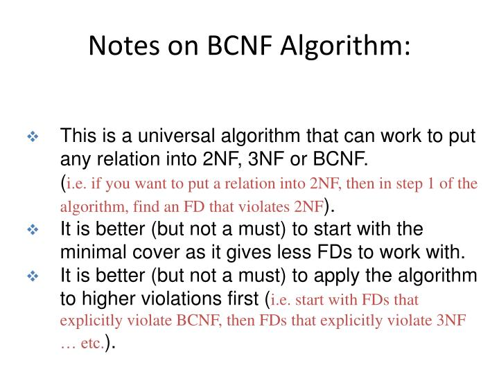 Notes on BCNF Algorithm:
