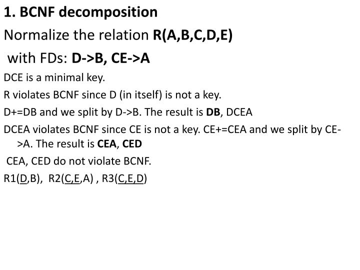 1. BCNF decomposition