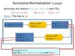 successive normalization example