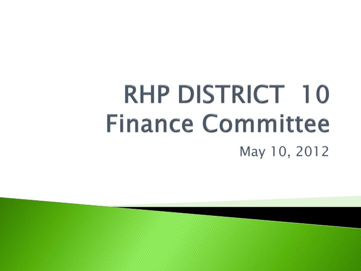 Rhp district 10 finance committee