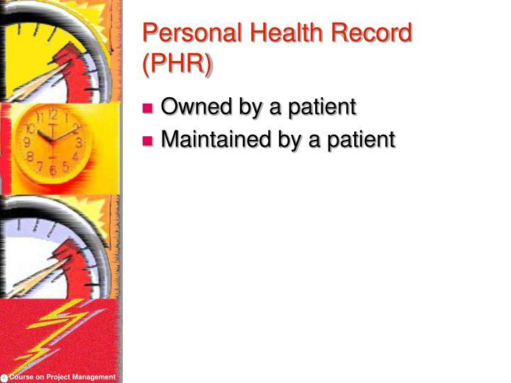 Personal Health Record (PHR)