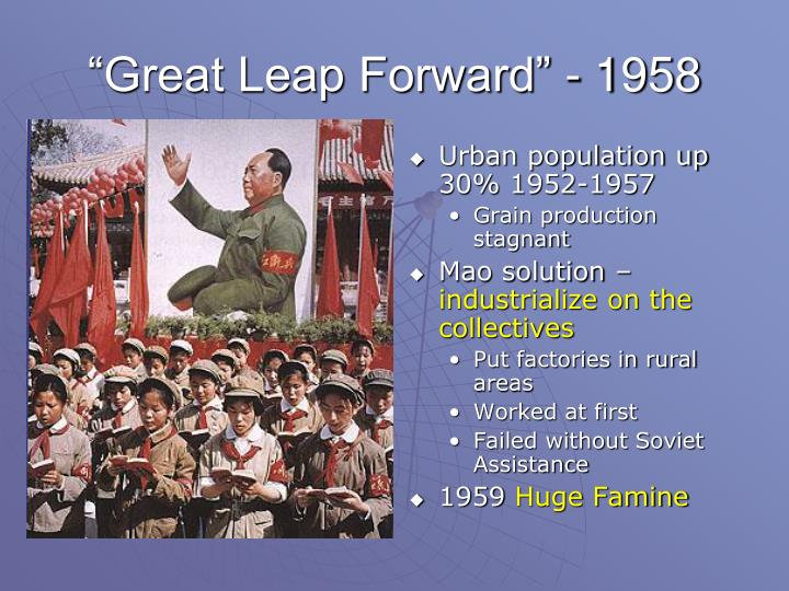 """Great Leap Forward"" - 1958"