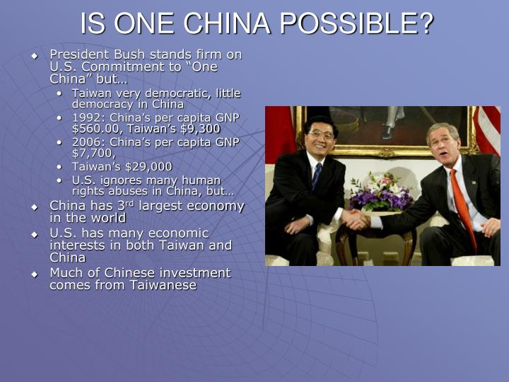 IS ONE CHINA POSSIBLE?
