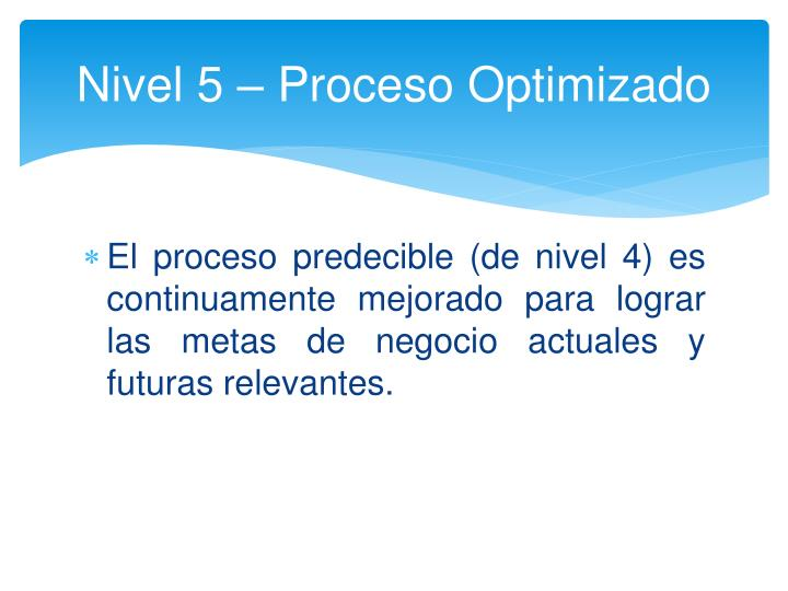 Nivel 5 – Proceso Optimizado