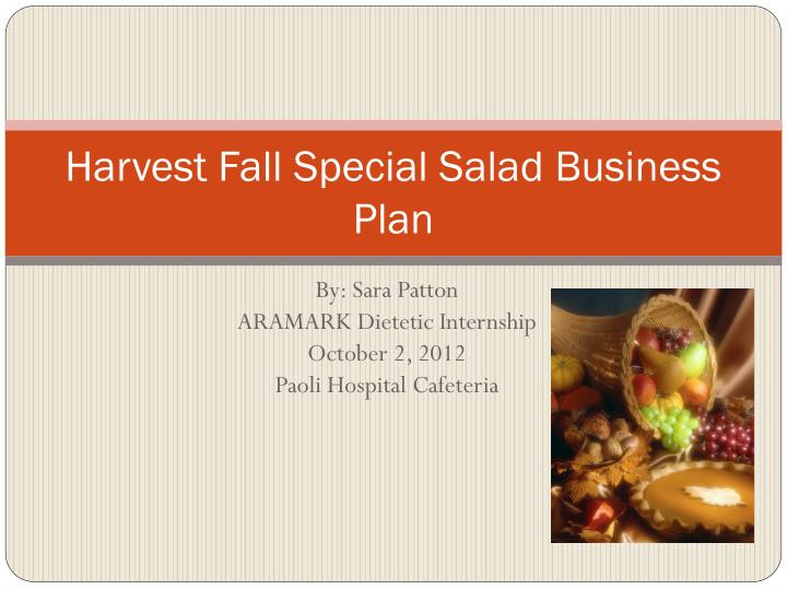 Harvest Fall Special Salad Business Plan