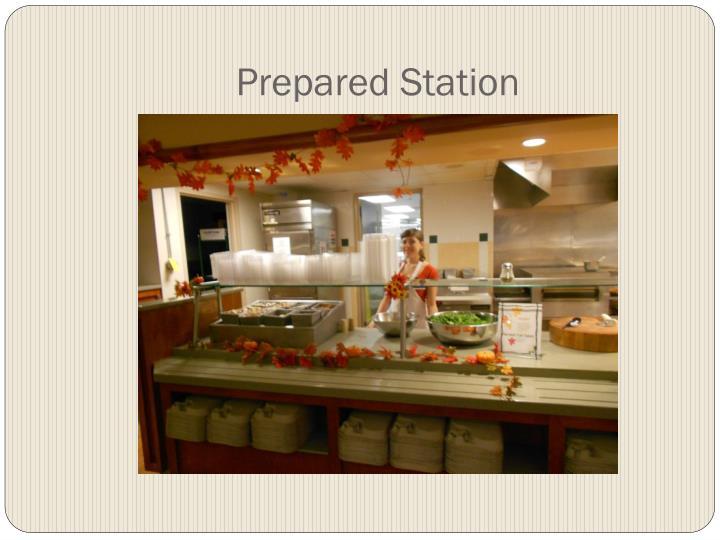 Prepared Station