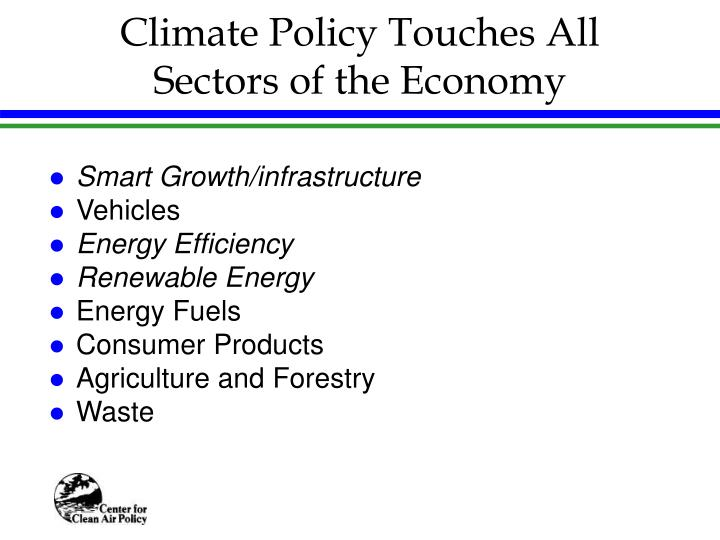 Climate Policy Touches All Sectors of the Economy