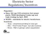 electricity sector regulations incentives
