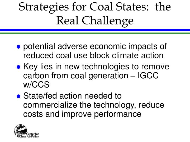 Strategies for Coal States:  the Real Challenge