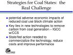 strategies for coal states the real challenge