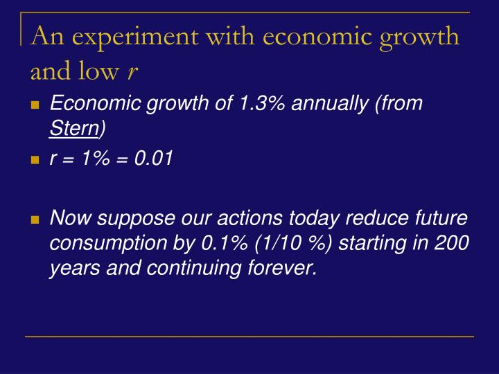 An experiment with economic growth and low