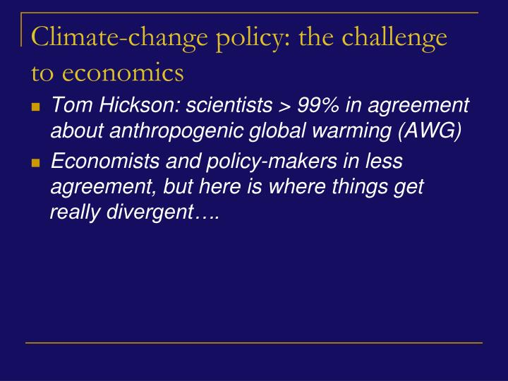 Climate change policy the challenge to economics
