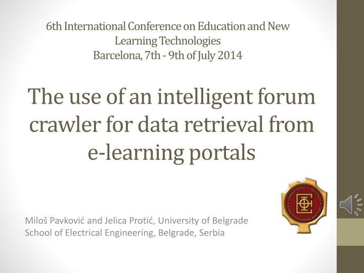 The use of an intelligent forum crawler for data retrieval from e learning portals