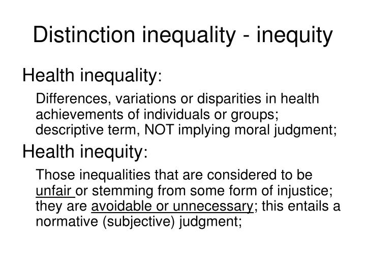 Distinction inequality - inequity