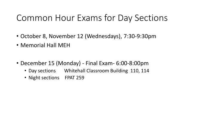 Common Hour Exams for Day Sections