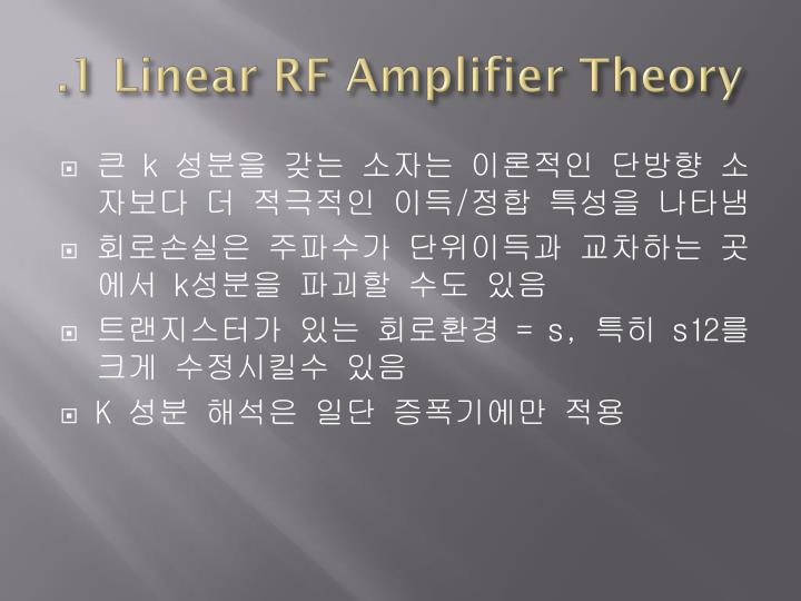 .1 Linear RF Amplifier Theory