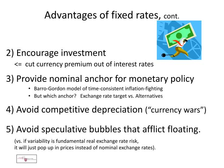 Advantages of fixed rates,
