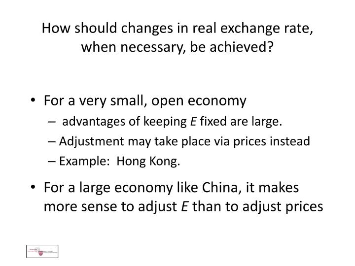 How should changes in real exchange rate,