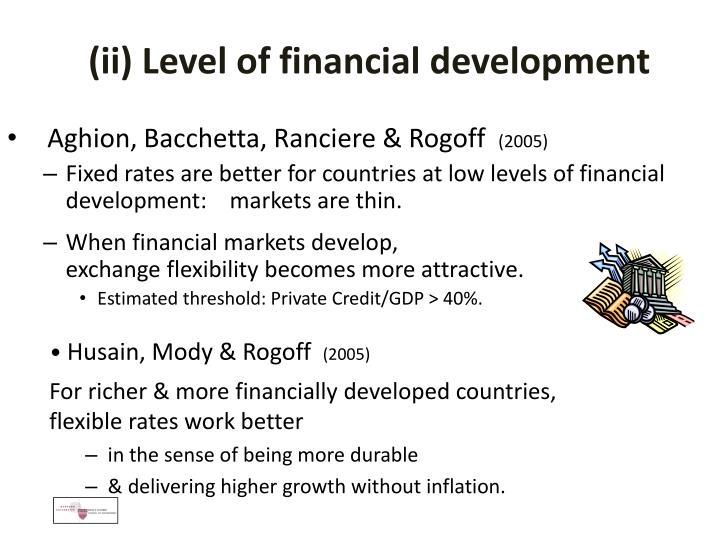 (ii) Level of financial development