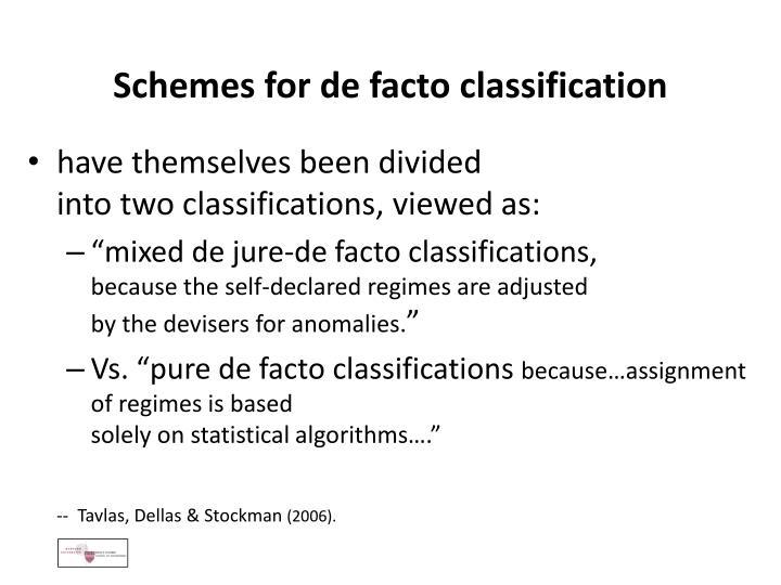Schemes for de facto classification
