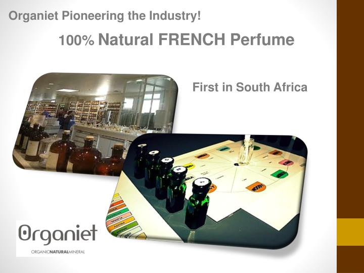 Organiet Pioneering the Industry!