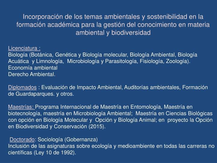 Incorporación de los temas ambientales y sostenibilidad en la formación académica para la g